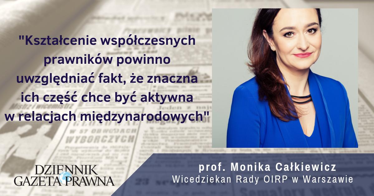 Prof. Monika Całkiewicz dla Dziennika Gazety Prawnej