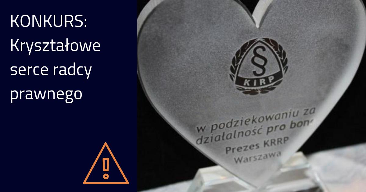 Kryształowe Serce Radcy Prawnego – zgłoszenia