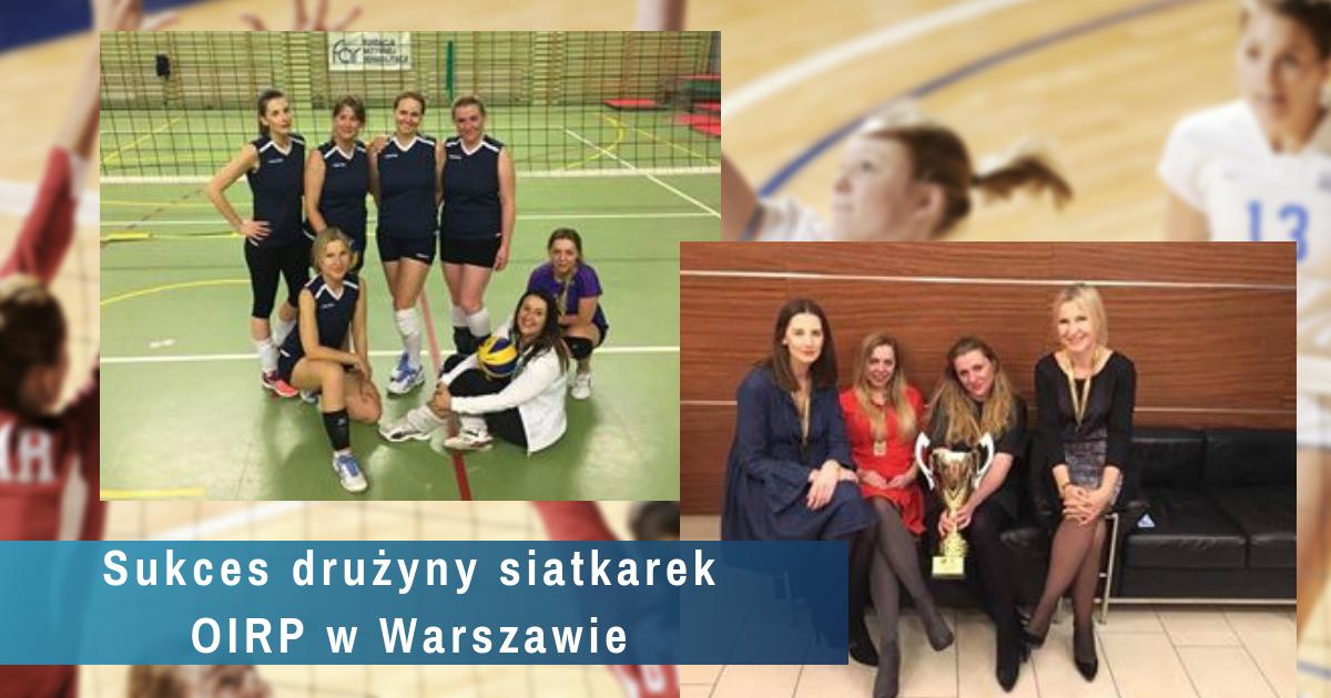 Drużyna kobiet z Izby warszawskiej wygrała IV Otwarte Mistrzostwa Polski Adwokatury w Siatkówce