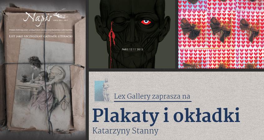 """LEX GALLERY zaprasza – Katarzyny Stanny """"Plakaty i okładki"""""""