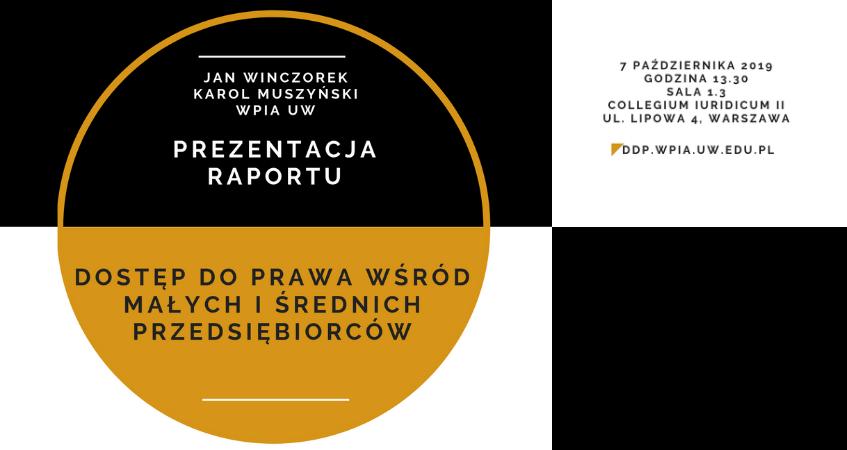 """Prezentacja raportu """"Dostęp do prawa wśród małych i średnich przedsiębiorców"""" - 7 października 2019"""