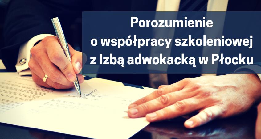 OIRP w Warszawie oraz Izba Adwokacka w Płocku zawarły porozumienie o współpracy szkoleniowej