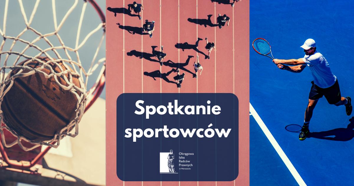 Spotkanie Sportowców Okręgowej Izby Radców Prawnych w Warszawie