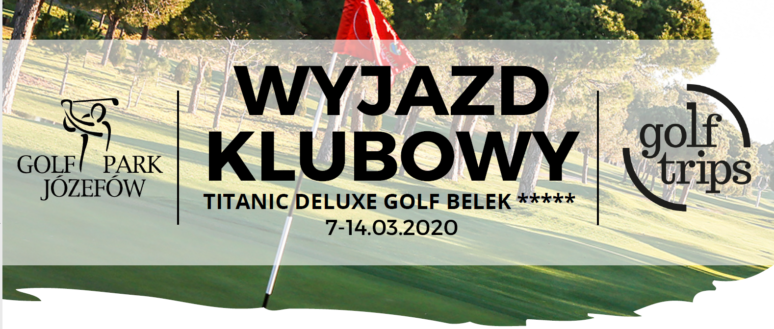Klubowy wyjazd golfowy z Golf Park Józefów do Turcji – 7-14.03.2020 r.