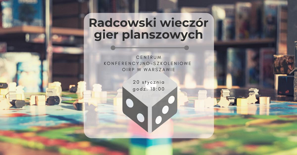 Radcowski wieczór gier planszowych - 20.01.2019 r.