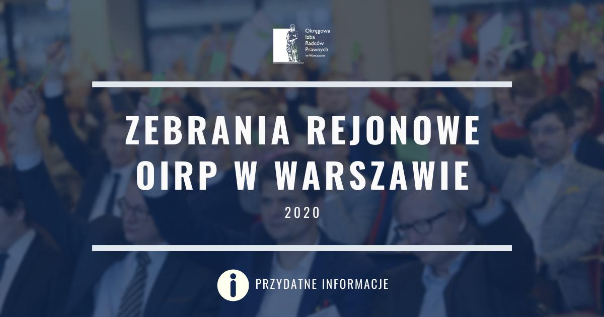 Zebrania rejonowe OIRP w Warszawie – przydatne informacje