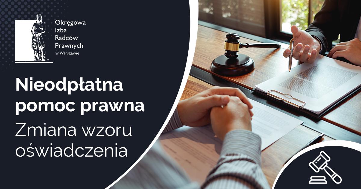 Ustawa o nieodpłatnej pomocy prawnej - zmiana wzoru oświadczenia