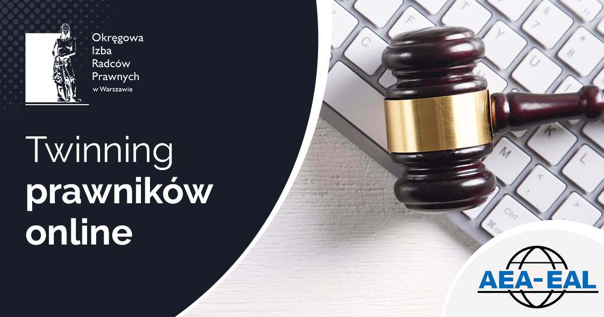 """2. """"Twinning Prawników"""" AEA-EAL online – bezpłatna rejestracja"""