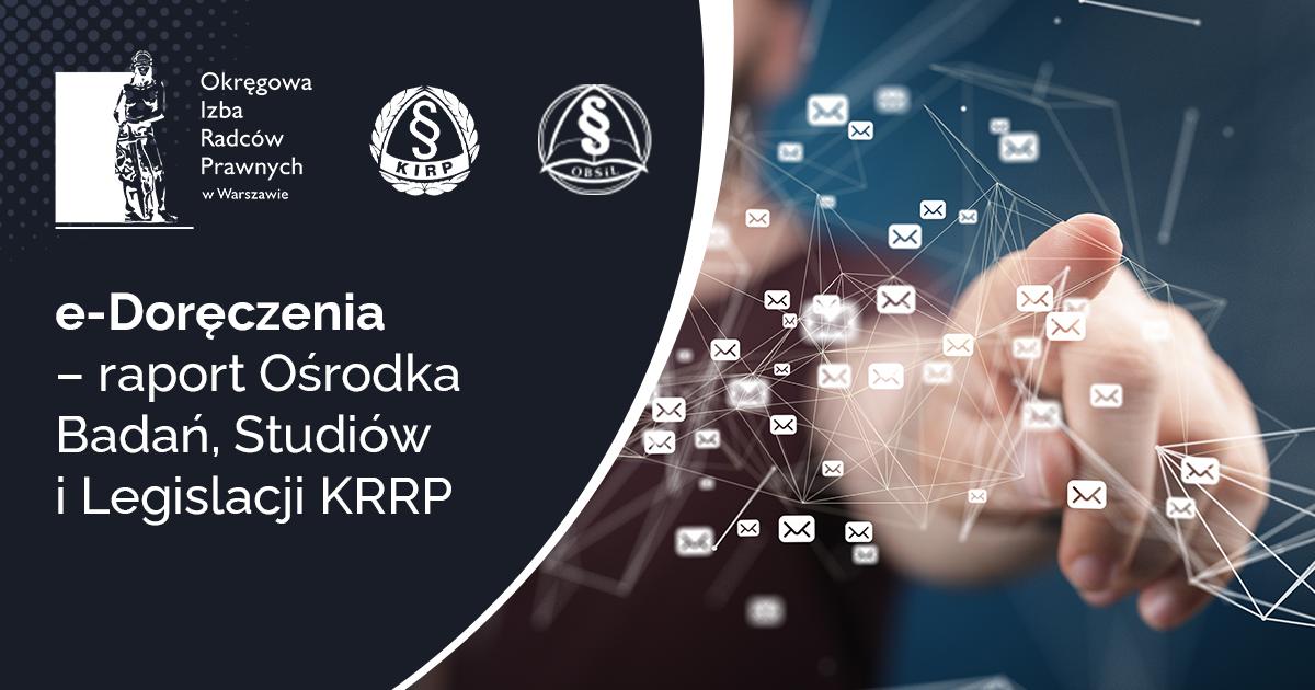 e-Doręczenia – raport Ośrodka Badań, Studiów i Legislacji KRRP