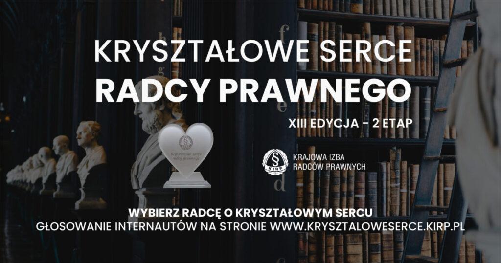 Kryształowe Serce Radcy Prawnego 2021 – Nagroda internautów