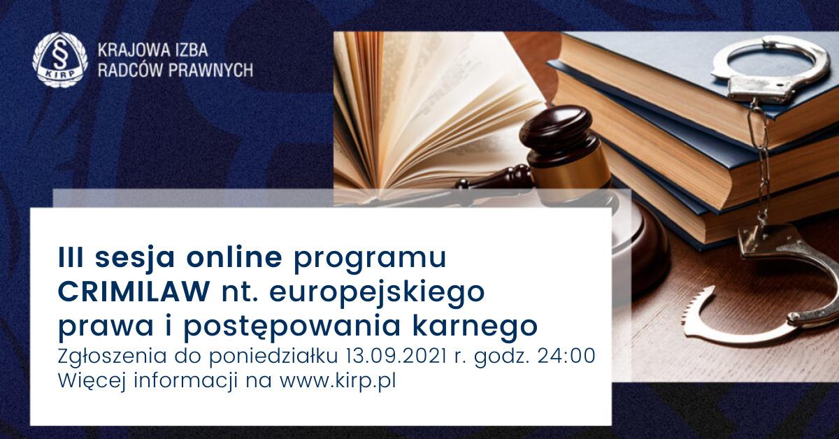 III sesja online programu CRIMILAW nt. europejskiego prawa i postępowania karnego - ZGŁOSZENIA